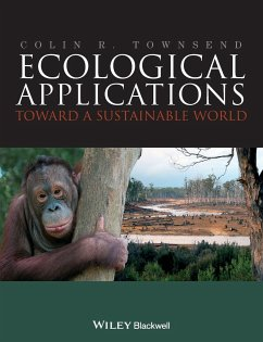 Ecological Applications: Toward a Sustainable World - Townsend, Colin R.