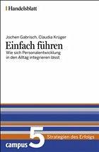 Einfach führen - Handelsblatt - Gabrisch, Jochen; Krüger, Claudia