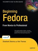 Beginning Fedora: From Novice to Professional [With CDROM]