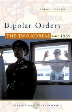 Bipolar Orders: The Two Koreas Since 1989 - Lynn, Hyung Gu