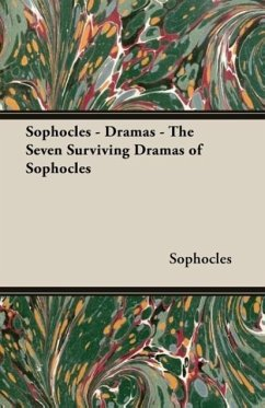 Sophocles - Dramas - The Seven Surviving Dramas of Sophocles