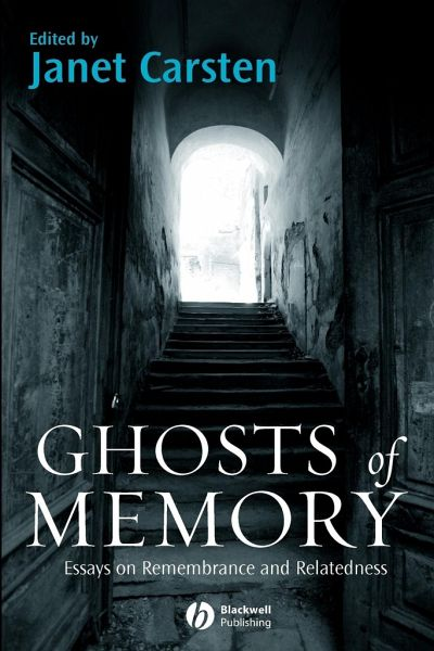 ghosts of memory essays on remembrance and relatedness Browse and read ghosts of memory essays on remembrance and relatedness ghosts of memory essays on remembrance and relatedness reading is a hobby to open the knowledge.
