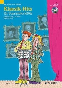 Klassik-Hits, für 1-2 Sopranblockflöten, m. Audio-CD
