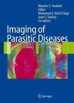 Imaging of Parasitic Diseases - Haddad, Maurice C. (ed.)