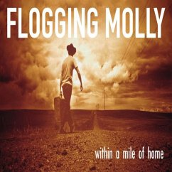 Within A Mile Of Home-Ltd Red Colored Edition- - Flogging Molly