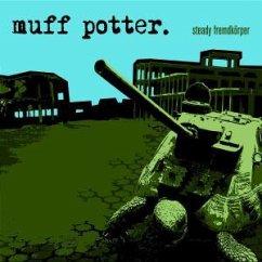 Steady Fremdkörper - Muff Potter