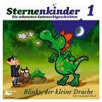 Blinky, der kleine Drache, 1 Audio-CD / Sternenkinder, Die schönsten Gutenachtgeschichten, Audio-CDs Tl.1