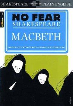 No Fear Shakespeare: Macbeth - Shakespeare, William