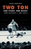 Two Ton: One Night, One Fight: Tony Galento v. Joe Louis