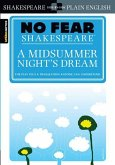 No Fear Shakespeare: A Midsummer Night's Dream