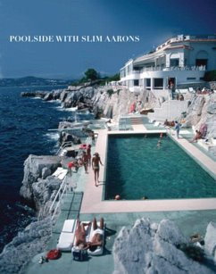 Poolside with Slim Aarons - Aarons, Slim