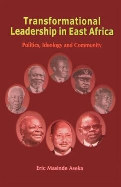 9789970024803 - Aseka, Eric Masinde: Transformational Leadership in East Africa: Politics, Ideology, and Community - Book