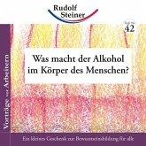 Was macht der Alkohol im Körper des Menschen?