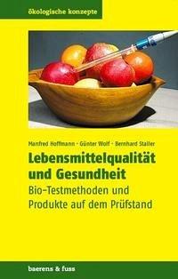 Lebensmittelqualität und Gesundheit