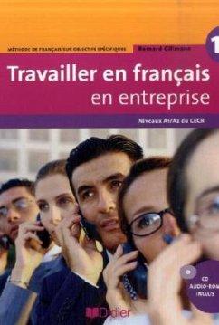 Travailler en français en entreprise. Niveau A1...