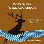 Bayerisches Wildkochbuch