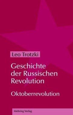 Geschichte der Russischen Revolution 2 - Trotzki, Leo