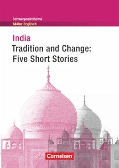 Schwerpunktthema Abitur Englisch India:Traditio...