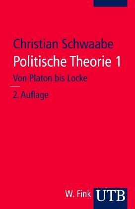 Politische Theorie - Schwaabe, Christian