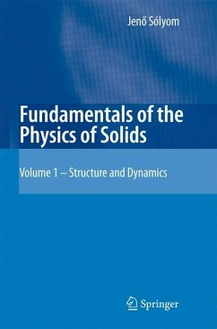 Fundamentals of the Physics of Solids 1 - Sólyom, Jenö