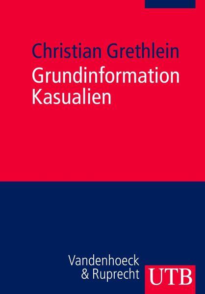 Grundinformation Kasualien Von Christian Grethlein Als Taschenbuch Portofrei Bei Bucher De