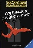 1000 Gefahren zur Geisterstunde / 1000 Gefahren Bd.2