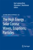 The High Energy Solar Corona: Waves, Eruptions, Particles