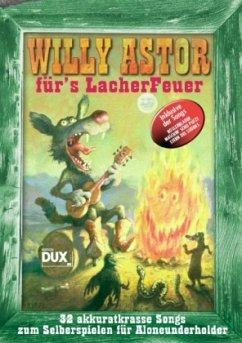 Willy Astor für´s Lacher Feuer, Gitarre und Gesang
