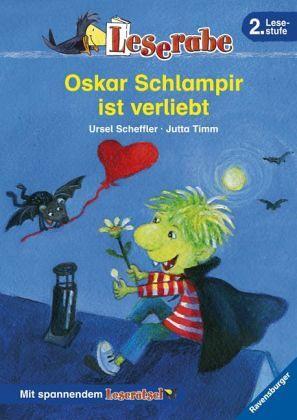 Leserabe - 2. Lesestufe: Oskar Schlampir ist verliebt - Scheffler, Ursel