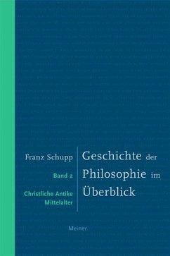 Geschichte der Philosophie im Überblick 2 - Schupp, Franz