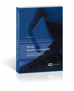 Mentale Marathon-Vorbereitung - Draksal, Michael