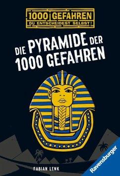 Die Pyramide der 1000 Gefahren / 1000 Gefahren Bd.4 - Lenk, Fabian