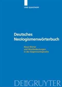 Deutsches Neologismenwörterbuch - Quasthoff, Uwe (Hrsg.)