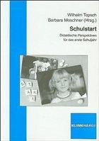 Schulstart - Topsch, Wilhelm / Moschner, Barbara (Hrsg.)