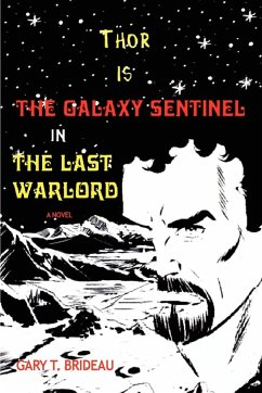 Thor is The Galaxy Sentinel in The Last Warlord