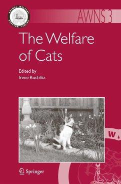 The Welfare of Cats - Rochlitz, Irene (ed.)