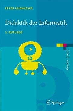 Didaktik der Informatik - Hubwieser, Peter