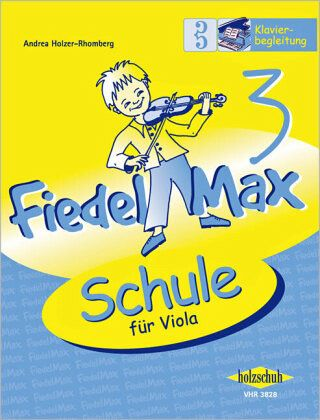 Fiedel-Max für Viola - Schule, Klavierbegleitung - Holzer-Rhomberg, Andrea