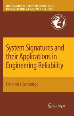 System Signatures and their Applications in Engineering Reliability - Samaniego, Francisco J.