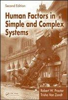 Human Factors in Simple and Complex Systems - Proctor, Robert W.; Zandt, Trisha van