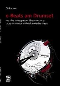 e-Beats am Drumset - Rubow, Oli