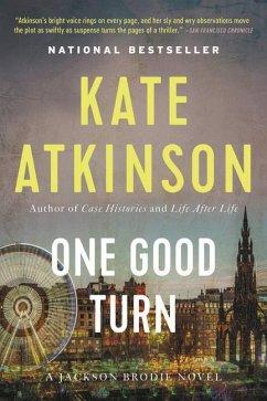 One Good Turn - Atkinson, Kate