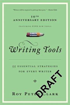 Writing Tools - Clark, Roy Peter