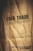 Fair Trade: The Challenges of Transforming Globalization