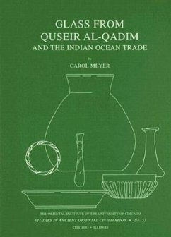 Glass from Quseir al-Qadim and the Indian Ocean Trade - Meyer, Carol