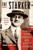 The Starker: Big Jack Zelig, the Becker-Rosenthal Case, and the Advent of the Jewish Gangster