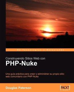 Construyendo Sitios Web Con PHP-Nuke - Paterson, Douglas