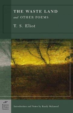 The Waste Land and Other Poems - Eliot, T. S.