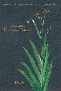 Das botanische Schauspiel - Albus, Anita