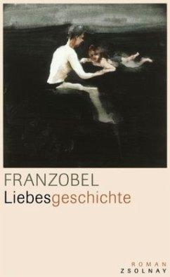 Liebesgeschichte - Franzobel